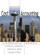 Cost Accounting -Text Only 12TH EDITION
