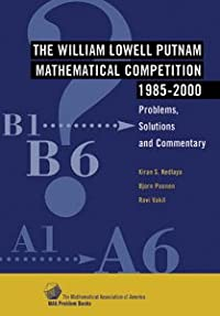 THE WILLIAM LOWELL PUTNAM MATHEMATICAL COMPETITION 1985-2000: PROBLEMS AND SOLUTIONS