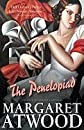 Penelopiad (06) by Atwood, Margaret [Paperback (2006)]