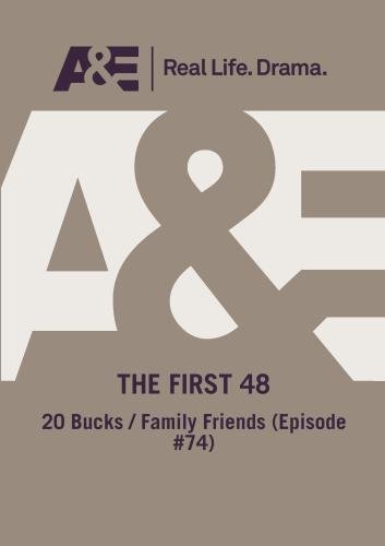 First 48: 20 Bucks / Family Friends [DVD] [Import]