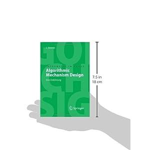 Algorithmic Mechanism Design: Eine Einführung (Informatik im Fokus)