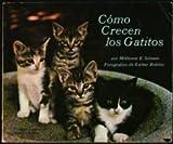 Como Crecen Los Gatitos (0590054155) by Selsam, Millicent Ellis