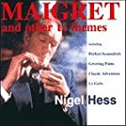 Maigret and Other TV Themes by Nigel Hess