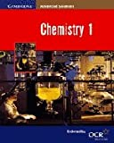 Chemistry 1 (Cambridge Advanced Sciences) (0521787785) by Ratcliff, Brian