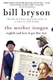 img - for The Mother Tongue::English and How It Got That Way[Paperback,1996] book / textbook / text book