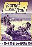 img - for Journal of the Trail by Stewart E.; Clark, Robert S. (editors) Glazier (2007-01-01) book / textbook / text book