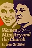 Women Ministry and the Church (0809125285) by Chittister, Joan