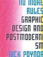 No More Rules Graphic Design & Postmodernism [PB.2003]