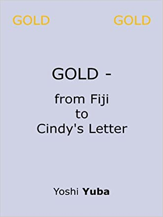 GOLD - from Fiji to Cindy's letter: Cult of GOLD and Golf    And Ladies's Beauty written by Yoshi YUBA