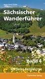 Sächsischer Wanderführer: Band 4: Mittleres Erzgebirge