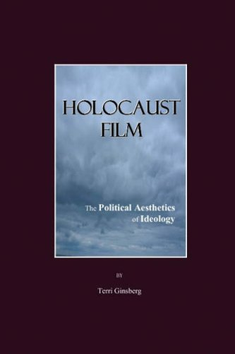 Holocaust Film: The Political Aesthetics of Ideology
