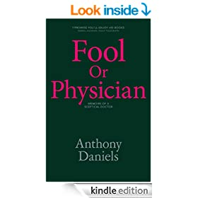 Fool or Physician: The Memoirs of a Sceptical Doctor