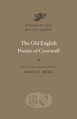 Old English Poems of Cynewulf (Dumbarton Oaks Medieval Library)