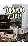 Tornado Alert! (Revised) (Disaster Alert!)