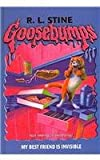 My Best Friend Is Invisible (Goosebumps (Pb Unnumbered))