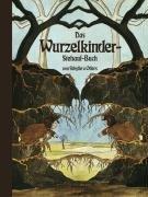 Das Wurzelkinder-Stehauf-Buch. Pop-Up-Buch