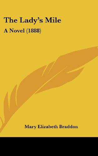 The Lady's Mile: A Novel (1888)
