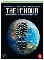 THE 11TH HOUR (2007) [import Neerlandais avec audio et sous-titres Francais]