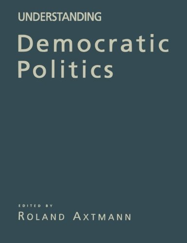Understanding Democratic Politics: An IntroductionFrom Brand: SAGE Publications Ltd