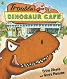 Trouble at the Dinosaur Cafe 書封