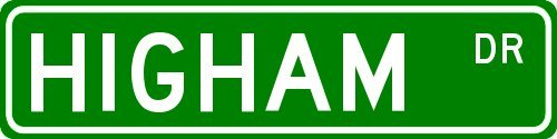 Buy Personalized Higham Family Street Sign Now!