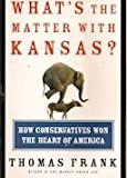img - for What's the Matter with Kansas by Thomas Frank (1996) Perfect Paperback book / textbook / text book