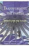 img - for Transforming The Parish book / textbook / text book