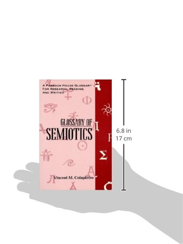 Glossary of Semiotics (Paragon House Glossary for Research, Reading, and Writing)