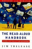 The Read-Aloud Handbook: Fourth Revised Edition (Read-Aloud Handbook)