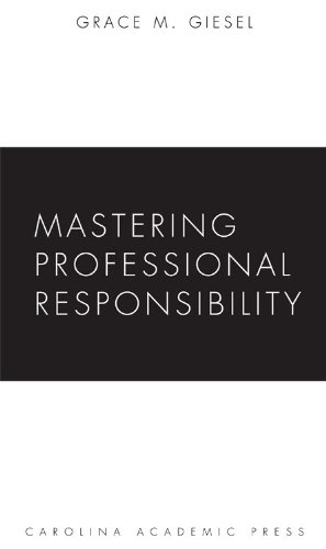 Mastering Professional Responsibility