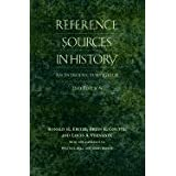 Reference Sources in History: An Introductory Guide, Second Edition (Non-Series)