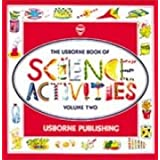The Usborne Book of Science Activities, Vol. 2 ~ Helen Edom