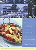 img - for The Foods of the Greek Islands Publisher: Houghton Mifflin Harcourt book / textbook / text book