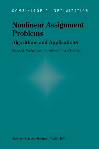 Nonlinear Assignment Problems: Algorithms and Applications (Combinatorial Optimization)