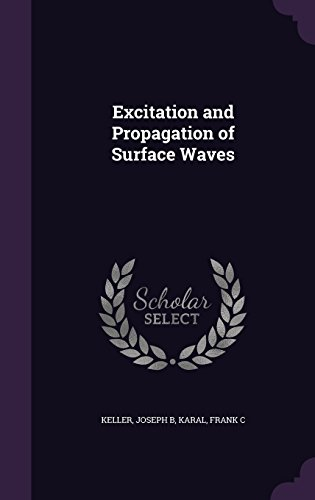 Excitation and Propagation of Surface Waves