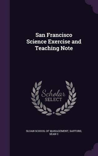 San Francisco Science Exercise and Teaching Note