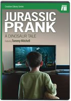 Jurassic Prank (Creation Library Series), Tommy Mitchell