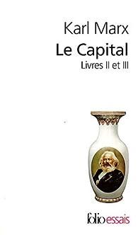 Le Capital : Livres 2 et 3 par Karl Marx