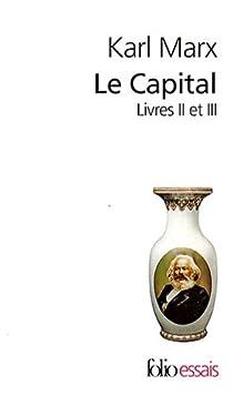 Le Capital : Livres 2 et 3 par Marx