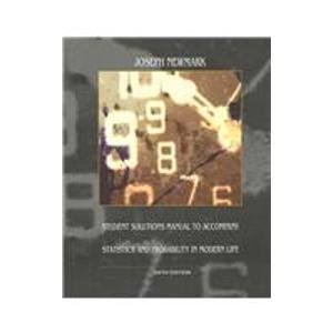 Statistics and Probability in Modern Life (Solutions Manual)