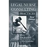 Legal Nurse Consulting,: Principles and Practices (2 Volume Set) 3th (third) edition Text Only