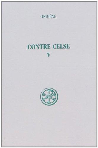 Contre Celse, tome 5. Introduction et index