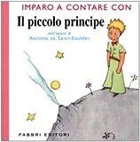 Imparo a Contare Con Il Piccolo Principe (Italian Edition)