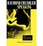 img - for Raymond Chandler Speaking book / textbook / text book