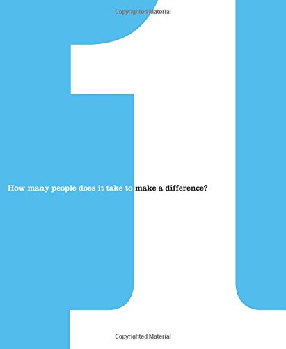 1: How Many People Does It Take to Make a Difference?