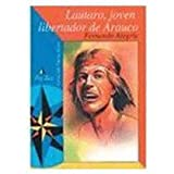 img - for Lautaro - Joven Libertador de Arauco (Spanish Edition) book / textbook / text book