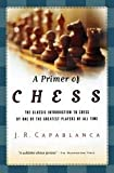 A primer of chess,