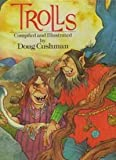 Trolls (0448474905) by Doug Cushman