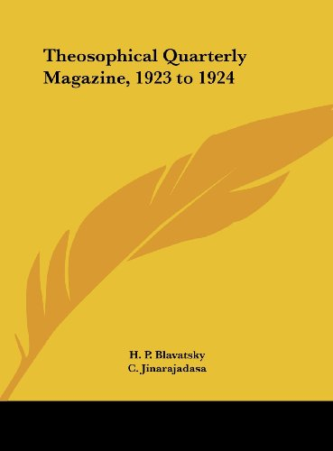 Theosophical Quarterly Magazine, 1923 to 1924