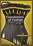 Foundations of Fashion book (revised 2013) - The Symington Corsetry Collection 1860-1990 by Philip Warren and Sarah Nicol.